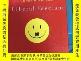 二手書博民逛書店Liberal罕見Fascism The History of