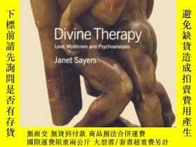 二手書博民逛書店Divine罕見Therapy: Love, Mysticism