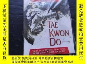 二手書博民逛書店Tae罕見Kwon Do: The Ultimate Refer