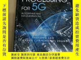 二手書博民逛書店Signal罕見Processing for 5g: Algor