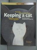 【書寶二手書T5/繪本_KQN】Keeping a Cat (Beacons)_PIERRE ROUSSELET-BLA