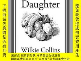 二手書博民逛書店Jezebel s罕見DaughterY410016 Wilkie Collins Start Classic