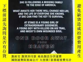 二手書博民逛書店One罕見Door Away from Heaven Y8571
