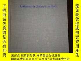 二手書博民逛書店Guidance罕見in Today's ScboolsY16149