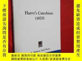 二手書博民逛書店Harry s罕見Catechism (1870) 【詳見圖】Y