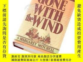 二手書博民逛書店英文原版小說罕見Gone With the Wind飄 亂世佳人 精裝 世界經典名著Y21066 Margar