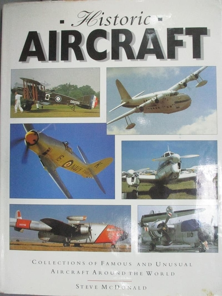 【書寶二手書T3/原文書_XAS】Historic Aircraft_Steve McDonald