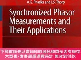 二手書博民逛書店Synchronized罕見Phasor Measurements And Their Applications奇