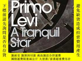 二手書博民逛書店A罕見Tranquil Star-寧靜的星星Y436638 Primo Levi Penguin Books,