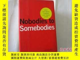 二手書博民逛書店NOBODIES罕見TO SOMEBODIES 【643】Y10970 Peter Han Penguin B