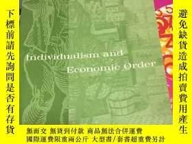 二手書博民逛書店Individualism罕見and economic orde