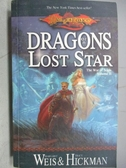 【書寶二手書T7/原文小說_MPJ】Dragons of a Lost Star_Margaret Weis