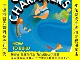 二手書博民逛書店Creating罕見Characters: How To Build Story PeopleY307751
