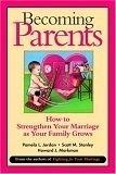 二手書博民逛書店《Becoming Parents: How to Strengthen Your Marriage As Your Family Grows》 R2Y ISBN:0787955523