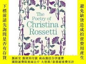 二手書博民逛書店克里斯蒂娜·羅塞蒂的詩歌罕見英文原版 The Poetry Of
