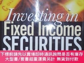 二手書博民逛書店Investing罕見in Fixed Income Securities: Understanding the