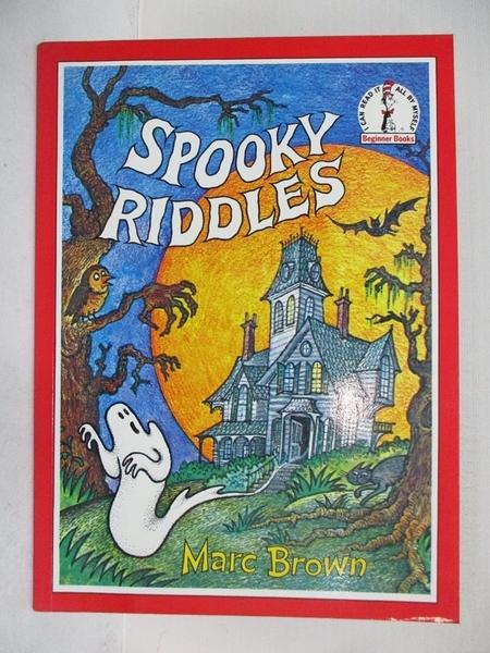 【書寶二手書T1/少年童書_ERV】Spooky Riddles (Beginner Series)_Marc Brown