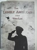 【書寶二手書T9/原文小說_B5J】The lonely american_Vera Lam[編]