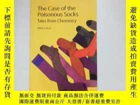 二手書博民逛書店The罕見Case of the Poisonous Socks Tales from Chemistry 化學中
