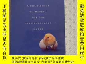 二手書博民逛書店16開英文原版罕見The Shy Single: A Bold Guide to Dating for the L