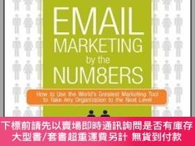 二手書博民逛書店預訂Email罕見Marketing By The Numbers: How To Use The World S