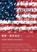 (二手書)美國,原來如此!走進偉大與荒唐共存的大國日常
