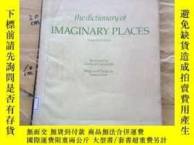 二手書博民逛書店the罕見dictionarg of IMAGINARY PLACESY252403 graham green