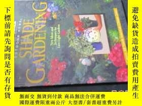二手書博民逛書店SHADE罕見GARDENING New Ideas and T