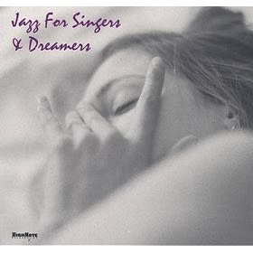 經典數位~品牌精選 - 歌手與夢想家們的爵士樂 / V.A - Jazz for Singers & Dreamers