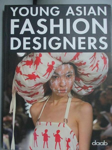 【書寶二手書T6/設計_YDZ】Young Asian Fashion Designers_Chan, Dora (ED