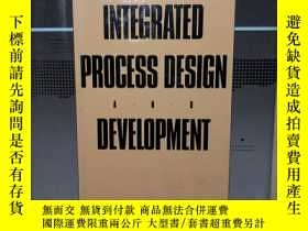 二手書博民逛書店INTEGRATED罕見PROCESS DESIGN AND D