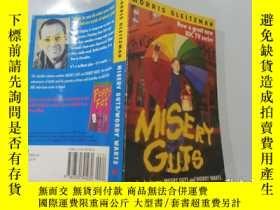 二手書博民逛書店Misery罕見Guts and Worry Warts:痛苦的勇氣和憂慮的疣Y200392