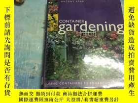 二手書博民逛書店CONTAINER罕見gardening 實用容器園藝全書Y303522 Created and produc
