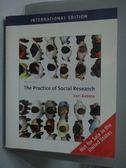 【書寶二手書T8/大學社科_WEW】Practice of Social Research_Earl R. Babbie