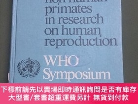 二手書博民逛書店the罕見use of non-human primates in research on humanY123