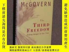 二手書博民逛書店The罕見Third Freedom: Ending Hunger In Our TimeY357964 Ge