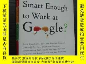 二手書博民逛書店Are罕見You Smart Enough to Work at