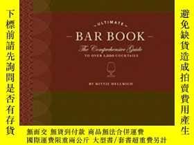 二手書博民逛書店The罕見Ultimate Bar BookY364682 Mittie Hellmich Chronicle