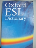 【書寶二手書T6/字典_KBS】The Oxford ESL Dictionary_Not Available (NA)