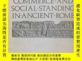 二手書博民逛書店Commerce罕見And Social Standing In Ancient RomeY256260 Jo