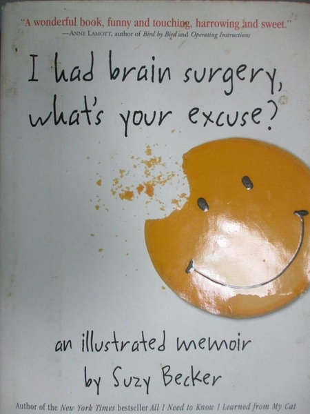 【書寶二手書T9/宗教_NOT】I Had Brain Surgery, What's Your Excuse?: An