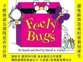 二手書博民逛書店Feely罕見Bugs (Mini Edition)Y362136 Photo courtesy of...