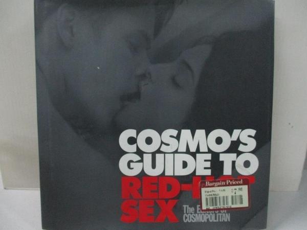 【書寶二手書T8/保健_EUV】Cosmo's Guide to Red-Hot Sex_Promaulayko, Michele (EDT)/ Cosmopolitan