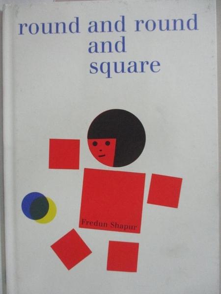 【書寶二手書T5/少年童書_I9U】Round and Round and Square_Shapur, Fredun