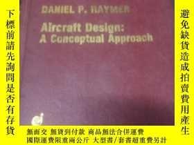 二手書博民逛書店Aircraft罕見Design: A conceptual A