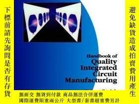 二手書博民逛書店Handbook罕見Of Quality Integrated Circuit Manufacturing-集成電