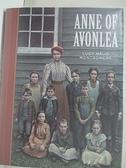【書寶二手書T4/原文書_IE6】Anne of Avonlea_Montgomery, L. M./ McKowen, Scott (ILT)/ Pober, Arthur (AFT)