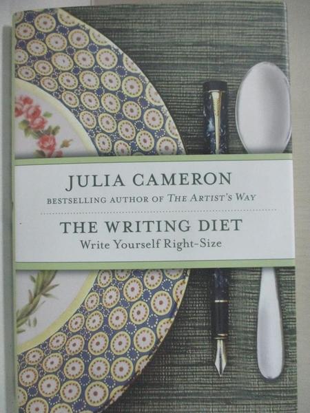 【書寶二手書T3/原文小說_CY8】The Writing Diet: Write Yourself Right-Size_Cameron, Julia