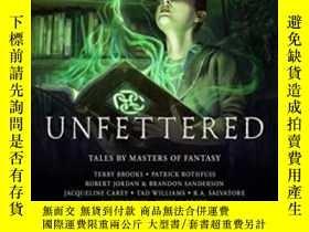 二手書博民逛書店罕見UnfetteredY364682 Terry Brooks Grim Oak Press 出版2013
