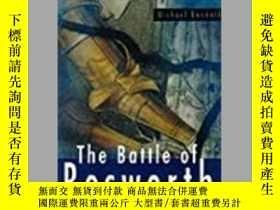 二手書博民逛書店The罕見Battle of Bosworth (damaged)-博斯沃思戰役(損壞)Y414958